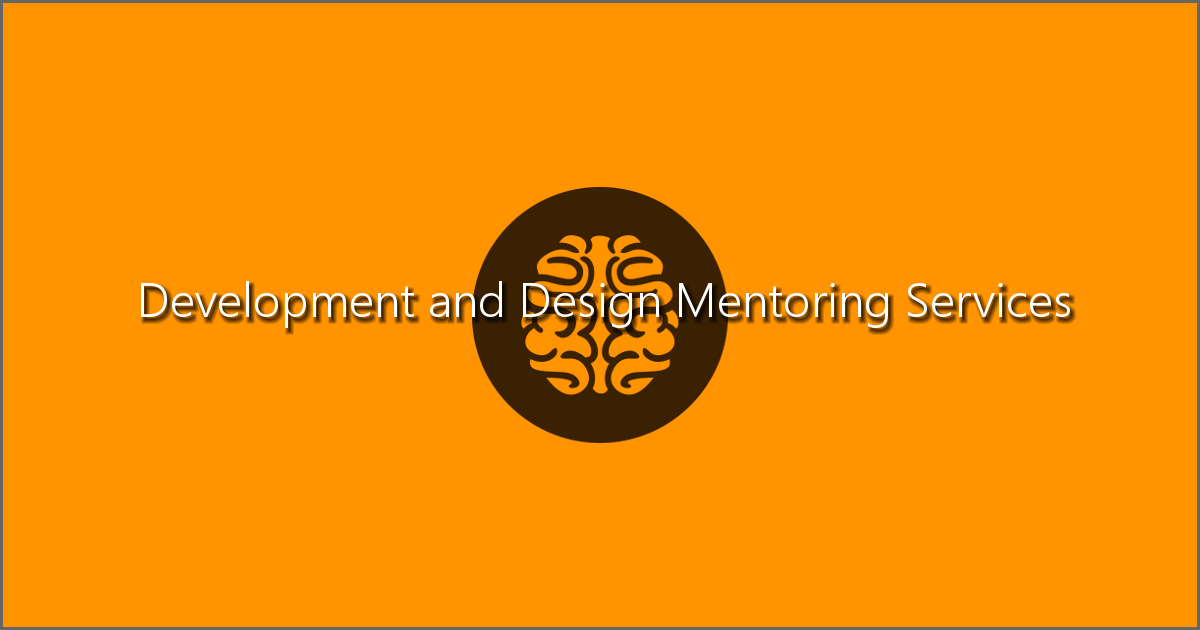Development and Design Mentoring